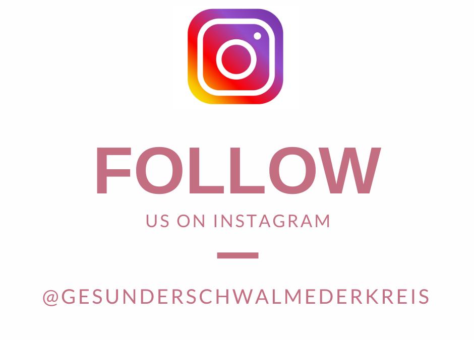 Gesunder Schwalm-Eder-Kreis+ ist jetzt auch auf Instagram!